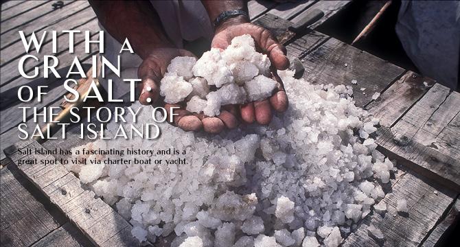 With a grain of salt: The story of Salt Island